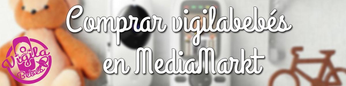 los mejores vigilabebes mediamarkt